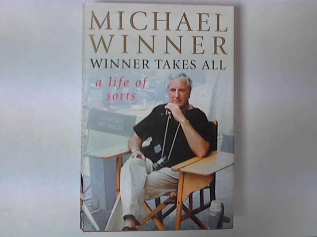 Winner Takes All: A Life of Sorts, Michael Winner