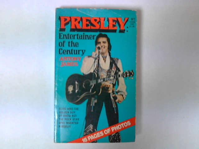 Presley - Entertainer of the Century, A James
