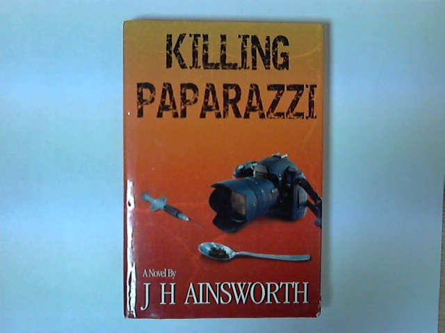 Killing Paparazzi, J. H. Ainsworth