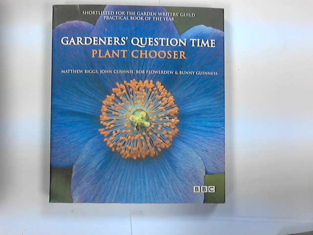Gardeners' Question Time Plant Chooser, Matthew Biggs; John Cushnie; Bob Flowerdew; Bunny Guinness
