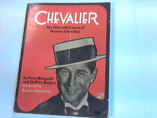 Chevalier: The Films and Career of Maurice Chevalier, Ringgold, Gene; Bodeen, DeWitt