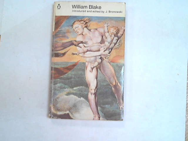 William Blake, J Bronowski