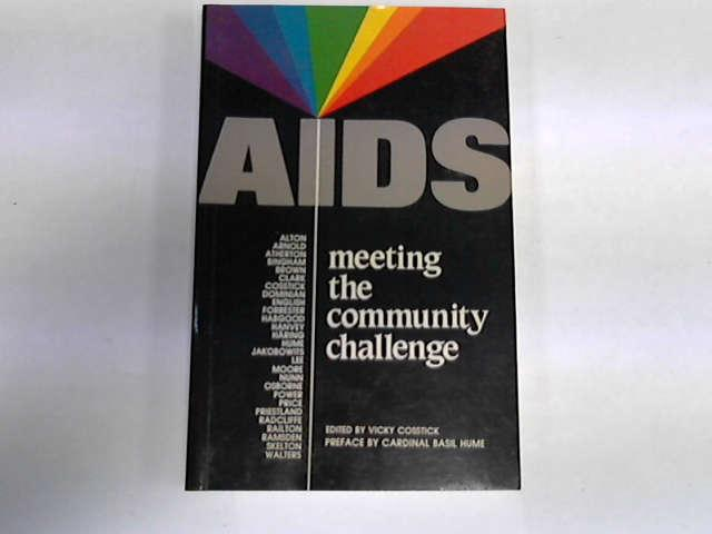 Aids, Meeting the Community Challenge, Cosstick, Vicky [Editor]