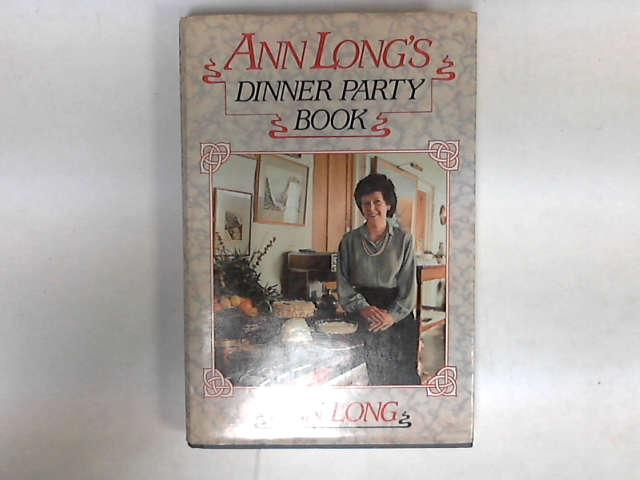 Ann Long's Dinner Party Book, Long, Ann