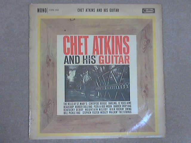 Chet Atkins And His Guitar LP Mono, Chet Atkins