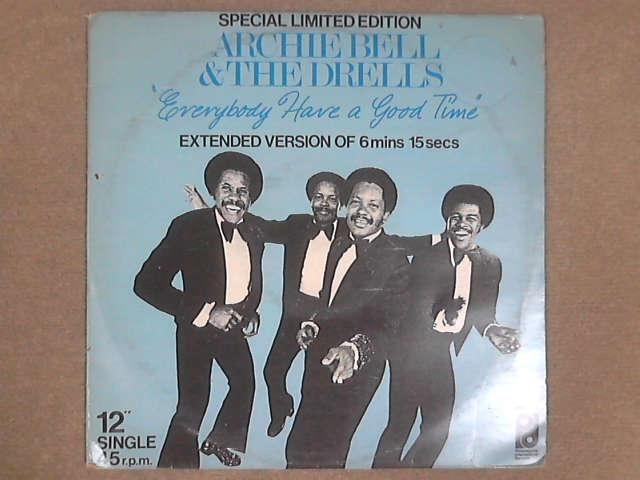 """Everybody Have A Good Time 12"""", Archie Bell & the Drells"""