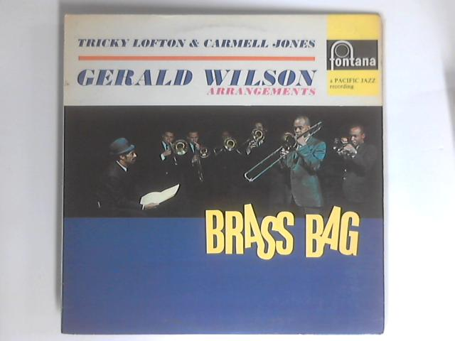 Tricky Lofton Carmell Jones With The Arrangements Of Gerald Wilson Brass Bag