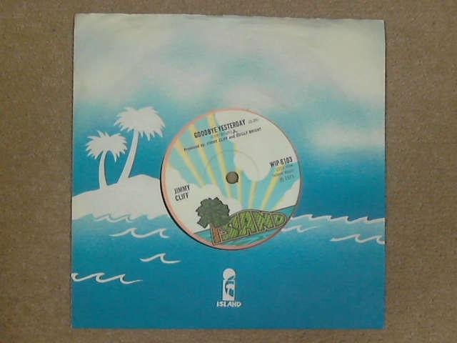 """Goodbye Yesterday 7"""", Jimmy Cliff"""
