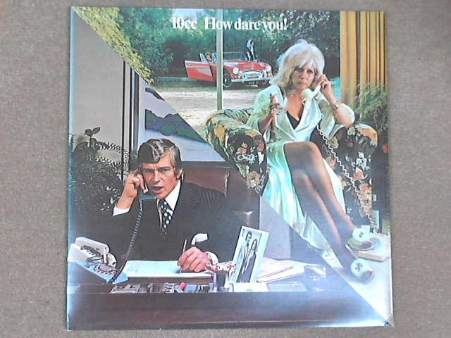 How Dare You! LP Gat, 10cc