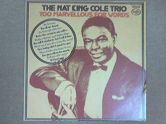 Too Marvellous For Words LP, The Nat King Cole Trio