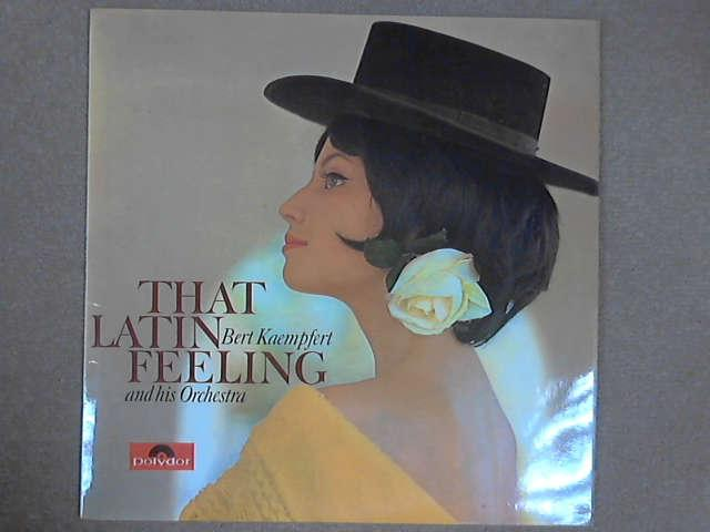 That Latin Feeling LP, Bert Kaempfert & his Orchestra*