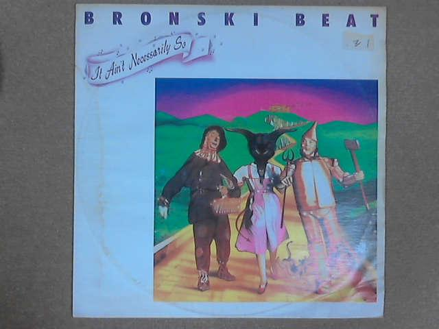 "It Ain't Necessarily So 12"", Bronski Beat"