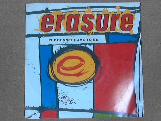 "It Doesn't Have To Be 7"", Erasure"