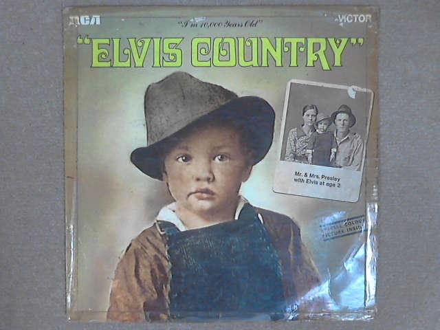 Elvis Country (I'm 10,000 Years Old) LP, Elvis Presley