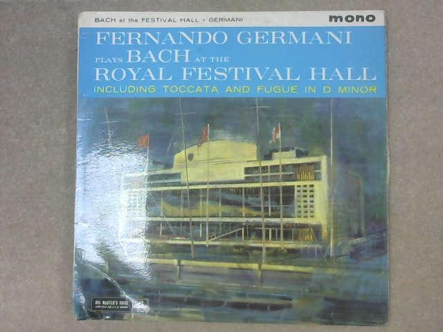 PLAYS BACH AT THE ROYAL FESTIVAL HALL LPTERS VOICE 1960, Fernando Germani