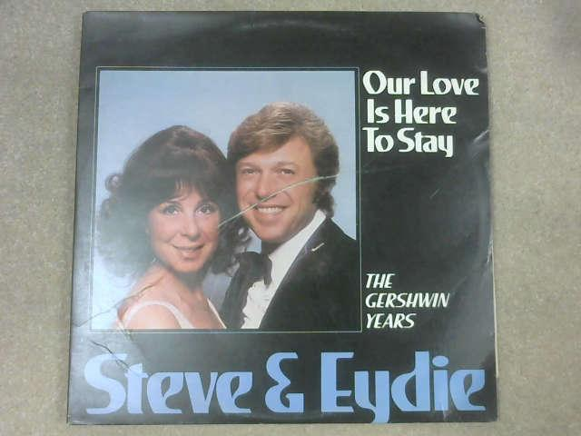 Our Love Is Here To Stay: The Gershwin Years LP Gat, Steve And Eydie
