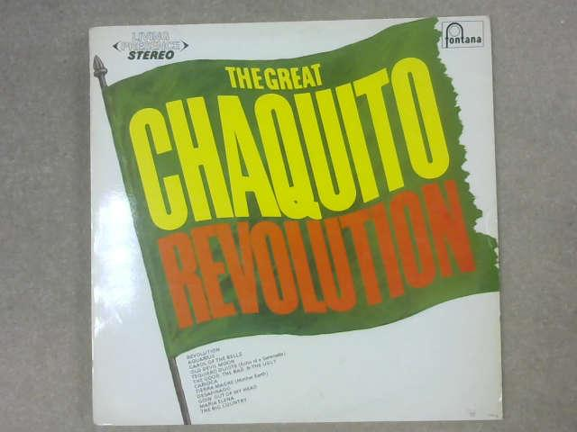 The Great Chaquito Revolution LP, Chaquito