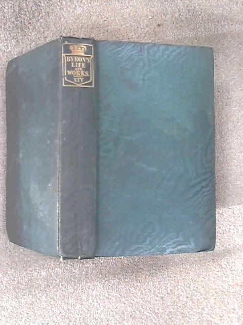 Works of Lord Byron: Vol. XIV
