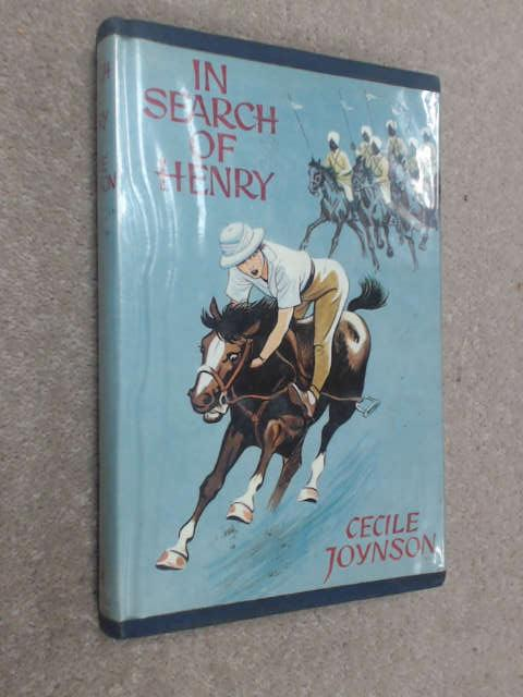 In Search of Henry by Cecile Joynson; Illustrator-Not Illustrated