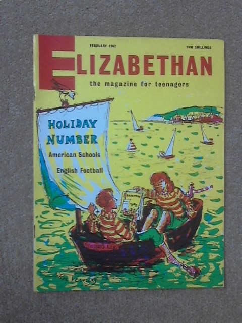 Elizabethan February Vol 15 No 2 1962 by Various