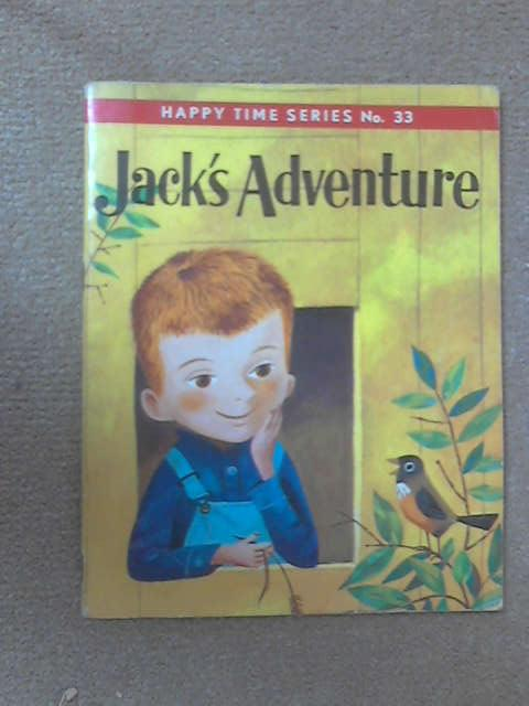 Jack's Adventure by Edith Thacher Hurd
