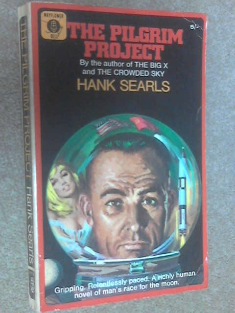 The Pilgrim Project by Searls, Hank