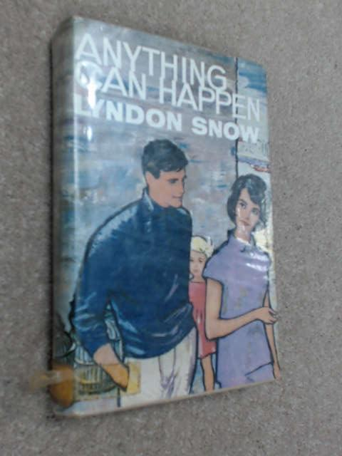 Anything Can Happen by Lyndon Snow
