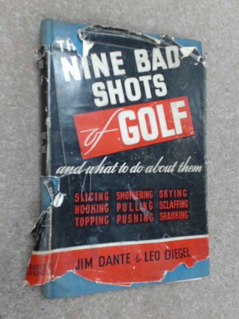 The nine bad shots of golf by Jim Dante