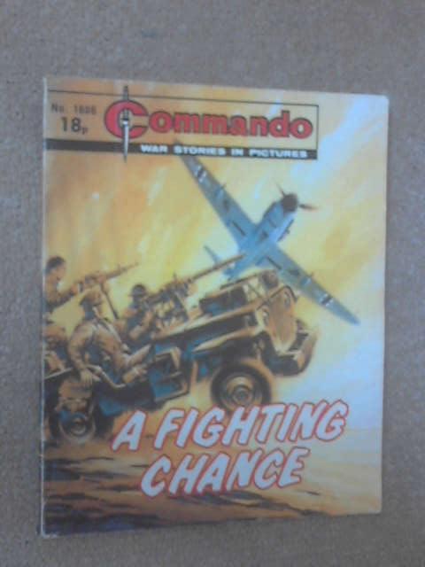 Commando No. 1688: A Fighting Chance by Commando Magazine