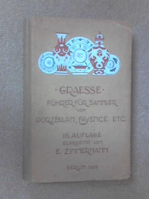 Fuhrer fur Sammler von Porzellan und Fayence by Zimmermann