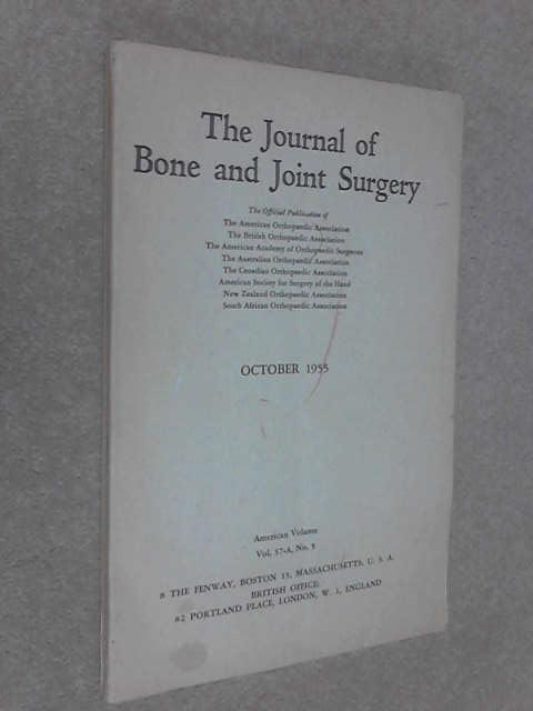 Journal Bone Joint Surgery, October 1955 Vol.37-A, No.5 by Unknown