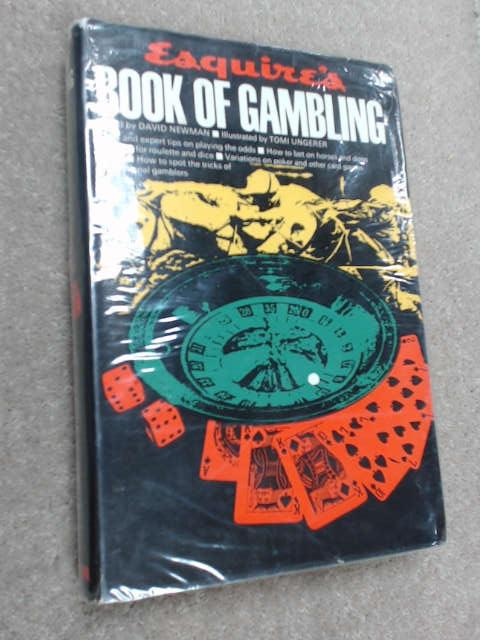 Esquire's Book of Gambling by David Newman