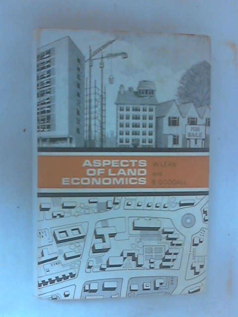 Aspects of Land Economics by W. Lean & B. Goodall