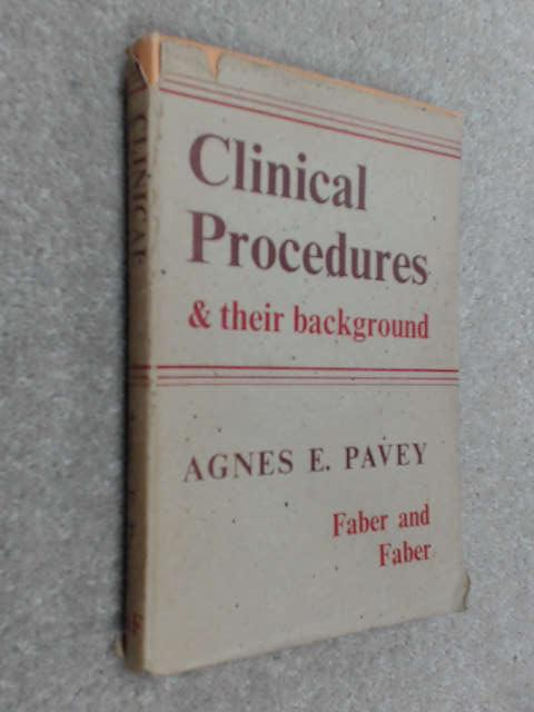 Clinical Procedures and Their Background by Pavey, Agnes