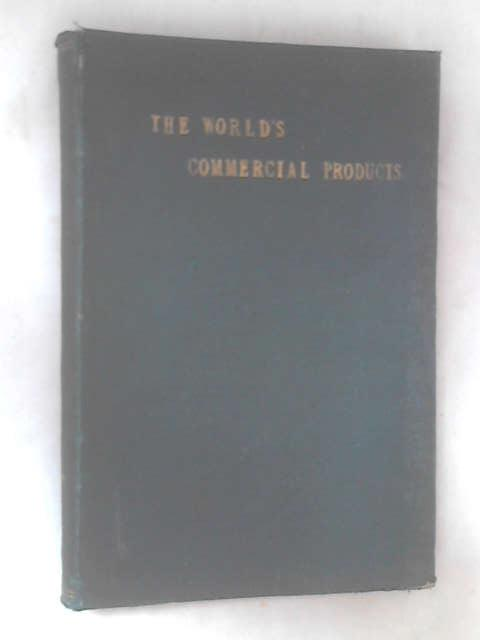 Dictionary of the World's Commercial Products by Anonymous