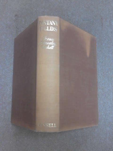 Distant Fields by Vachell, Horace Annesley.