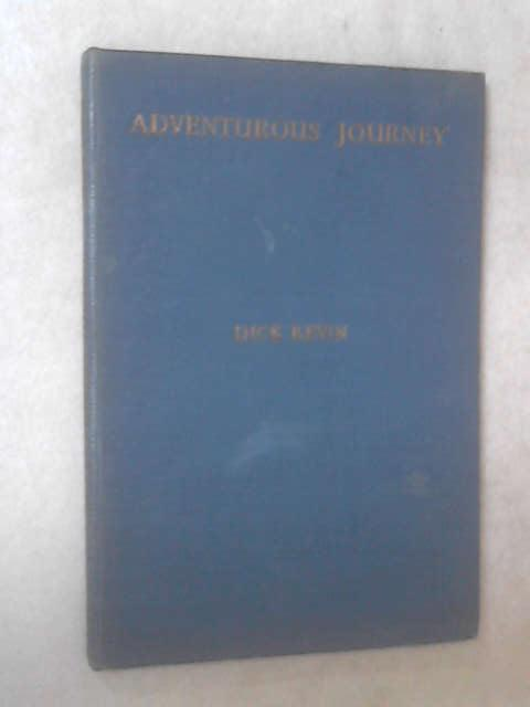 Adventurous Journey by Dick Kevin