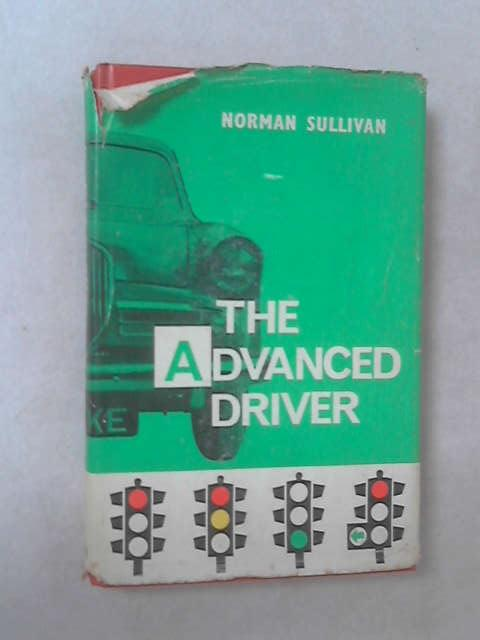 The Advanced Driver by Norman Sullivan