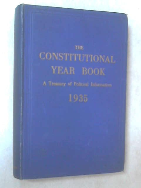The Constitutional Year Book 1935 by Anon