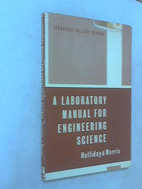 Laboratory Manual for Engineering Science by Edwin Charles Halliday