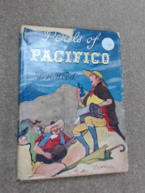 Perils Pacifico by W. H. Wood