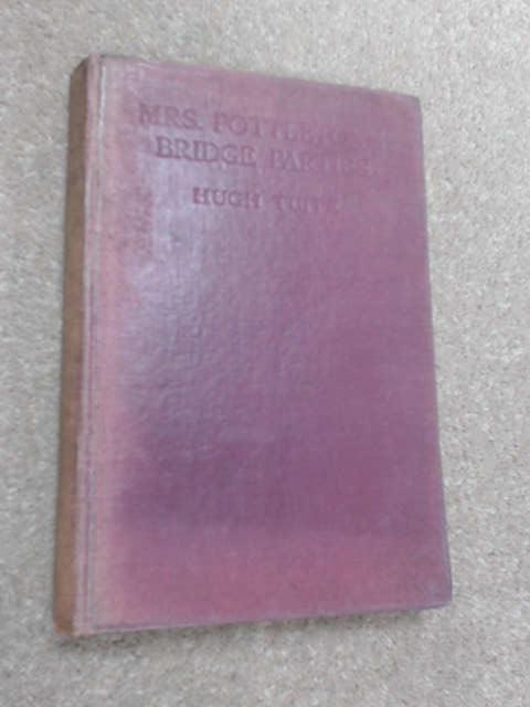 Mrs. Pottleton's Bridge Parties by Hugh Tuite