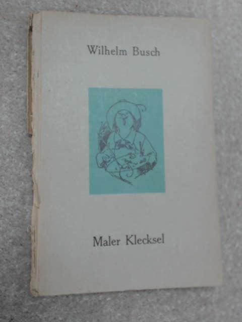 Maler Klecksel by Wilhelm Busch
