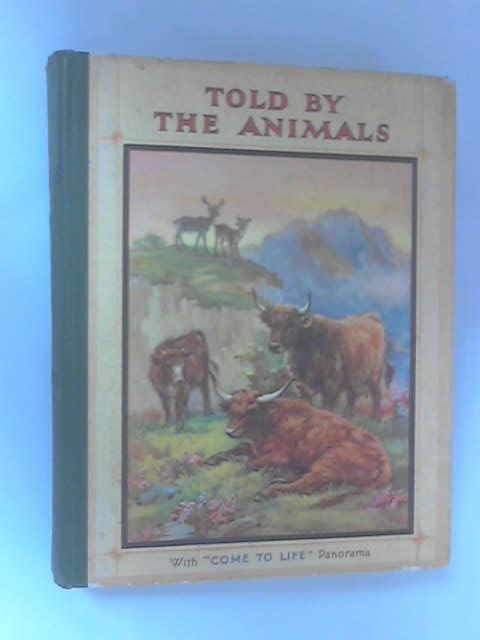 Told by the Animals by No Author Stated