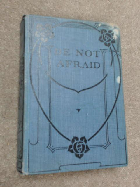 Be not Afraid by Catharine Shaw