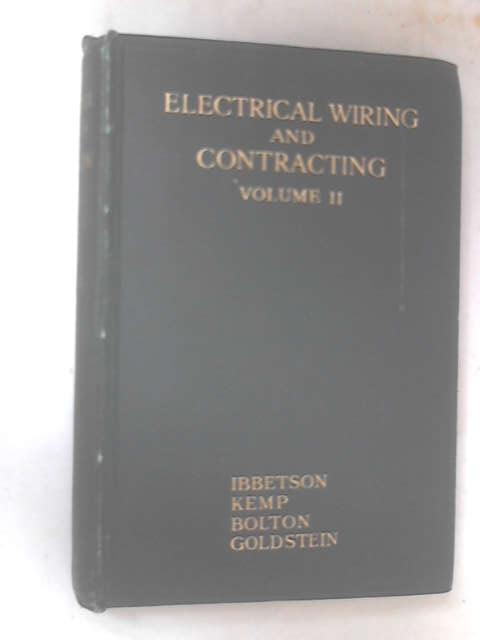 Electrical Wiring & Contracting, Volume 2 by H. Marryat