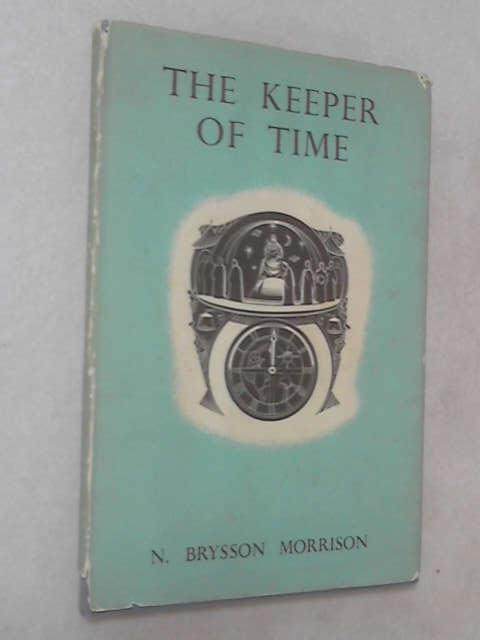 The Keeper of Time by Nancy Brysson Morrison