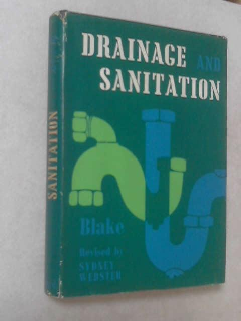 Blakes Drainage and Sanitation. by Sydney Webster