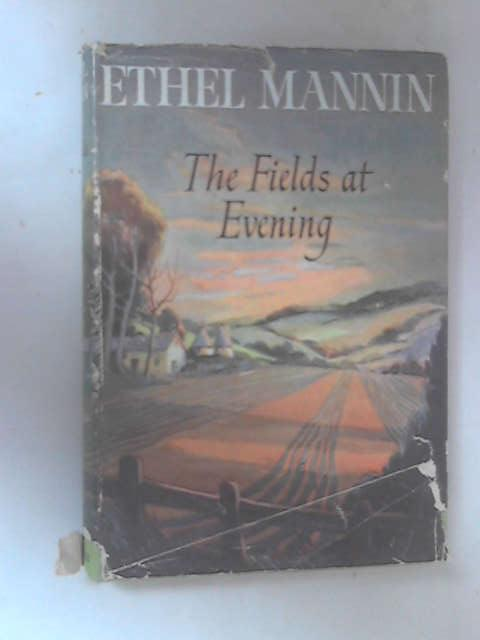 The Fields at Evening by Mannin, Ethel