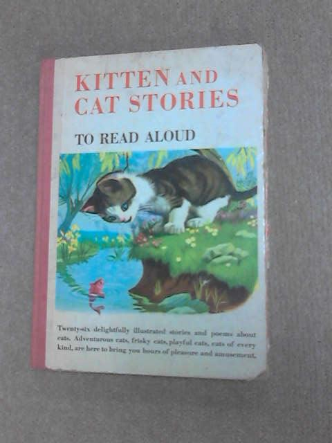 Kitten and Cat Stories to read aloud. by Weigle, Oscar.